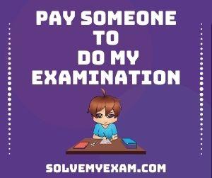 Pay Someone To Do My Examination